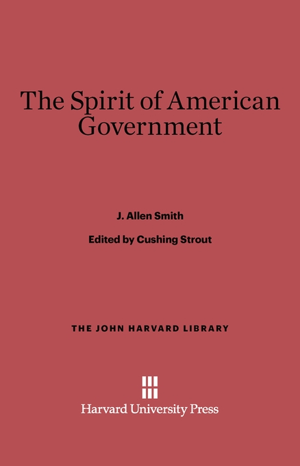 Cover: The Spirit of American Government, from Harvard University Press