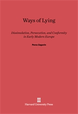 Cover: Ways of Lying: Dissimulation, Persecution and Conformity in Early Modern Europe