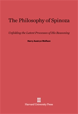 Cover: Philosophy of Spinoza: Unfolding the Latent Process of His Reasoning