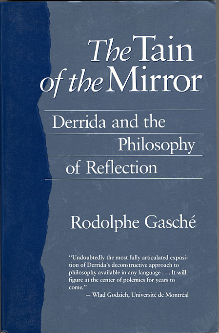 Cover: The Tain of the Mirror: Derrida and the Philosophy of Reflection, from Harvard University Press