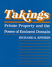 Cover: Takings: Private Property and the Power of Eminent Domain