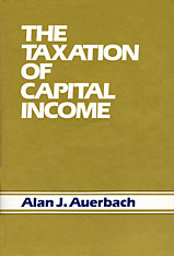 Cover: The Taxation of Capital Income