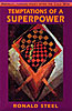Cover: Temptations of a Superpower
