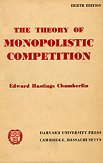 Cover: The Theory of Monopolistic Competition: A Re-orientation of the Theory of Value, Eighth Edition