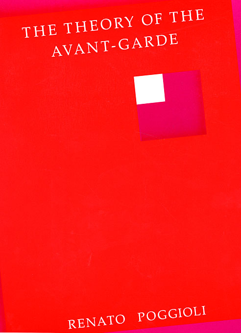 Cover: The Theory of the Avant-Garde, from Harvard University Press