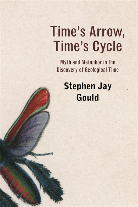 Cover: Time's Arrow, Time's Cycle: Myth and Metaphor in the Discovery of Geological Time, from Harvard University Press