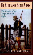 Cover: To Keep and Bear Arms: The Origins of an Anglo-American Right