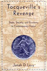 Cover: Tocqueville's Revenge: State, Society, and Economy in Contemporary France