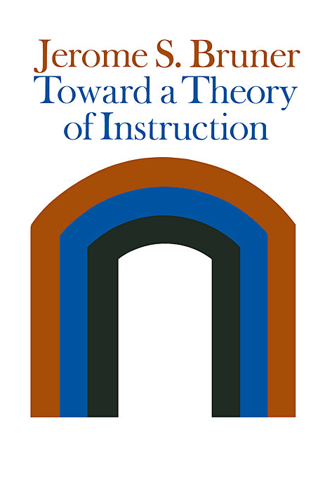 Cover: Toward a Theory of Instruction, from Harvard University Press