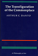 Cover: The Transfiguration of the Commonplace: A Philosophy of Art