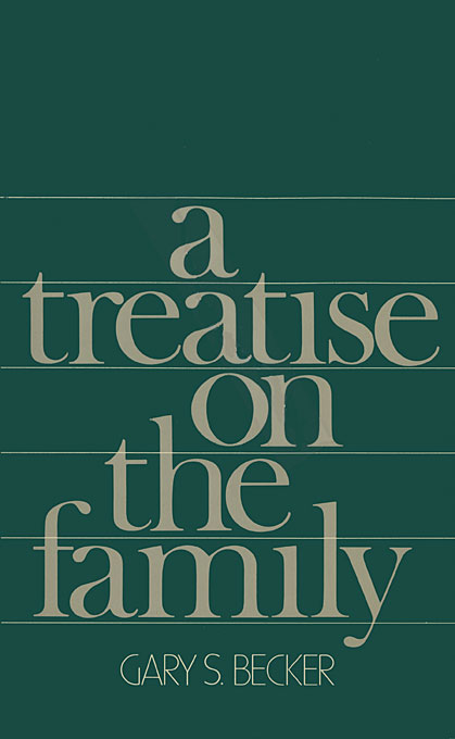 Cover: A Treatise on the Family: Enlarged Edition, from Harvard University Press
