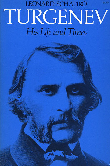 Cover: Turgenev: His Life and Times, from Harvard University Press