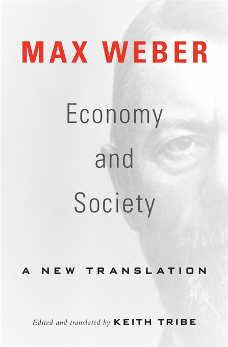 Cover: Economy and Society: A New Translation, from Harvard University Press