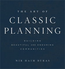 Cover: The Art of Classic Planning: Building Beautiful and Enduring Communities