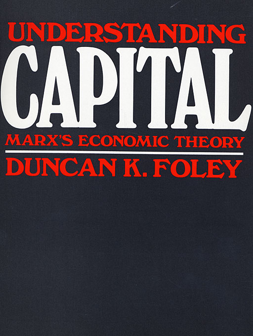 Cover: Understanding Capital: Marx's Economic Theory, from Harvard University Press