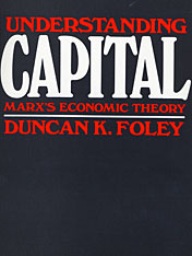 Cover: Understanding Capital: Marx's Economic Theory