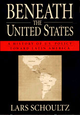 Cover: Beneath the United States: A History of U.S. Policy toward Latin America