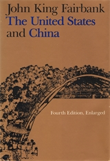 Cover: The United States and China: Fourth Edition, Revised and Enlarged