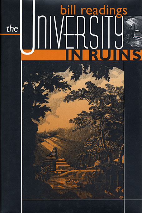 Cover: The University in Ruins, from Harvard University Press