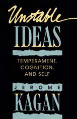 Cover: Unstable Ideas: Temperament, Cognition, and Self
