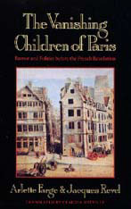 Cover: The Vanishing Children of Paris: Rumor and Politics before the French Revolution