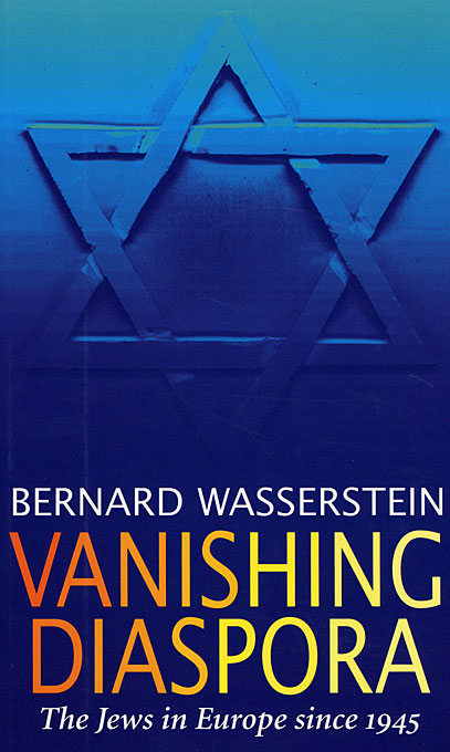 Cover: Vanishing Diaspora: The Jews in Europe Since 1945, from Harvard University Press