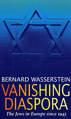 Cover: Vanishing Diaspora: The Jews in Europe Since 1945