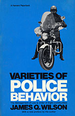 Cover: Varieties of Police Behavior: The Management of Law and Order in Eight Communities, With a New Preface by the Author