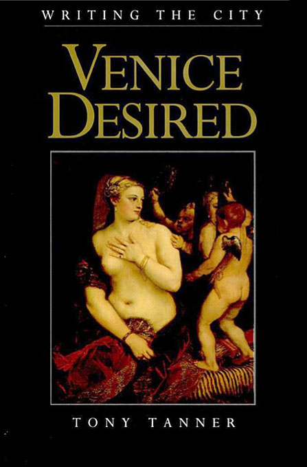 Cover: Venice Desired, from Harvard University Press