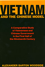 Cover: Vietnam and the Chinese Model: A Comparative Study of Nguyen and Ch'ing Civil Government in the First Half of the Nineteenth Century, With a New Preface