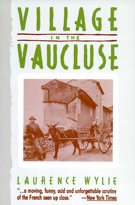 Cover: Village in the Vaucluse: Third Edition, from Harvard University Press