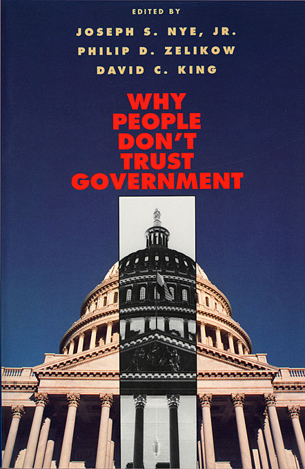 Cover: Why People Don't Trust Government, from Harvard University Press