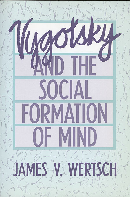 Cover: Vygotsky and the Social Formation of Mind, from Harvard University Press