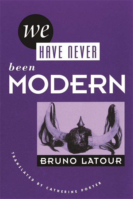 Cover: We Have Never Been Modern, from Harvard University Press