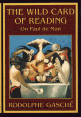 Cover: The Wild Card of Reading: On Paul de Man