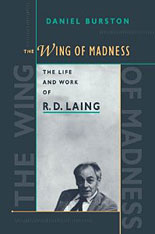 Cover: The Wing of Madness: The Life and Work of R.D. Laing
