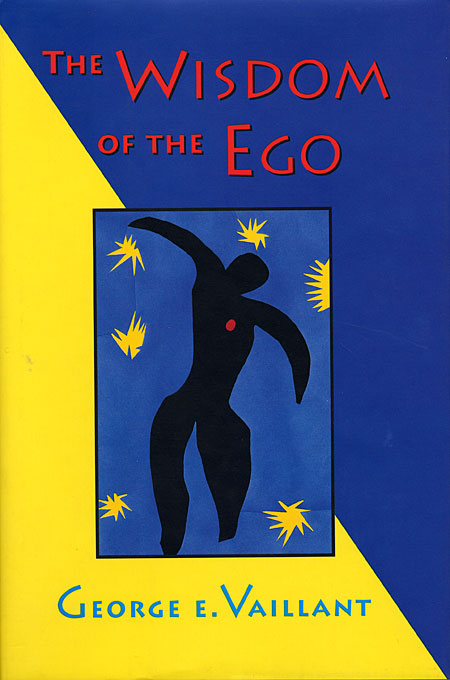 Cover: The Wisdom of the Ego, from Harvard University Press