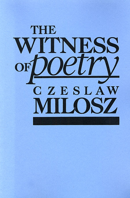 Cover: The Witness of Poetry, from Harvard University Press