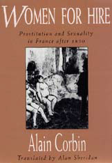 Cover: Women for Hire: Prostitution and Sexuality in France after 1850