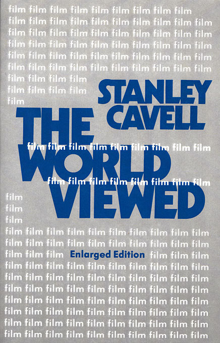 Cover: The World Viewed: Reflections on the Ontology of Film, Enlarged Edition, from Harvard University Press