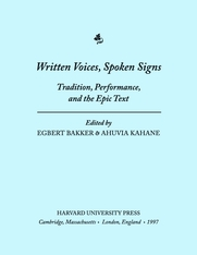 Cover: Written Voices, Spoken Signs: Tradition, Performance, and the Epic Text