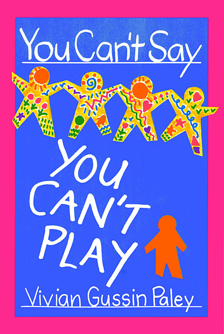 Cover: You Can't Say You Can't Play, from Harvard University Press