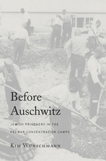 Cover: Before Auschwitz: Jewish Prisoners in the Prewar Concentration Camps