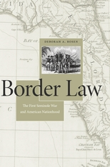 Cover: Border Law: The First Seminole War and American Nationhood