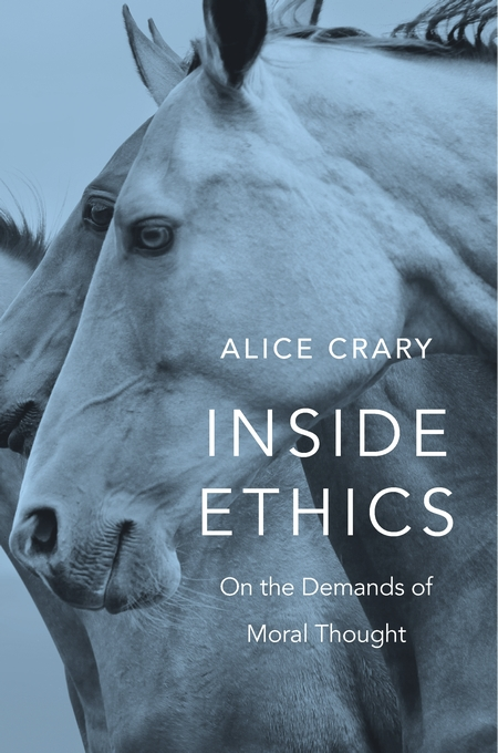 Cover: Inside Ethics: On the Demands of Moral Thought, from Harvard University Press