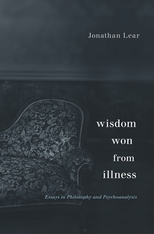 Cover: Wisdom Won from Illness: Essays in Philosophy and Psychoanalysis