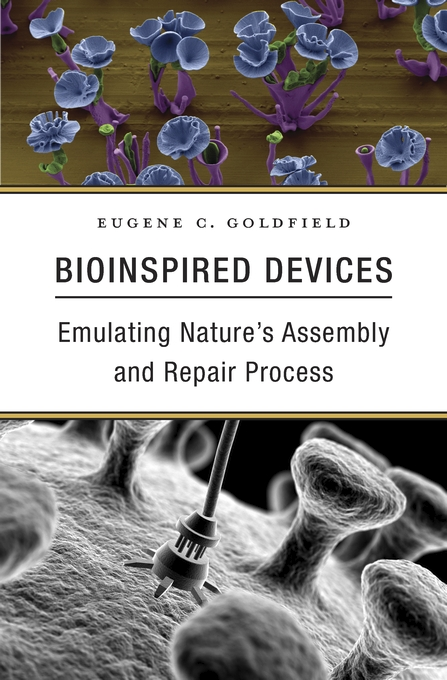 Cover: Bioinspired Devices: Emulating Nature's Assembly and Repair Process, from Harvard University Press