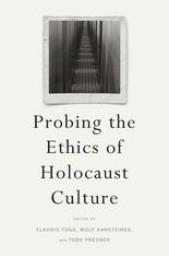 Cover: Probing the Ethics of Holocaust Culture in HARDCOVER