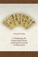 Cover: Li Mengyang, the North-South Divide, and Literati Learning in Ming China