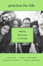 Cover: Practice for Life: Making Decisions in College